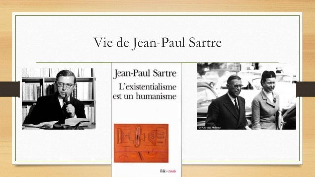 Vie de Jean-Paul Sartre