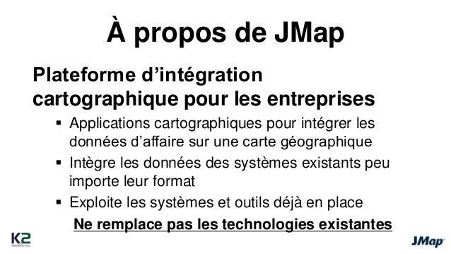 À propos de JMap  Plateforme d'intégration  cartographique pour les entreprises   Applications cartographiques pour intég...