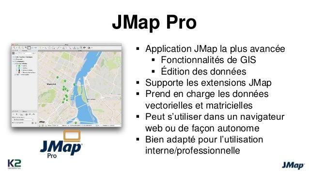JMap Web   Application très légère   Très facile à utiliser   Navigation sur la carte, recherches,  mesures, rapports, ...