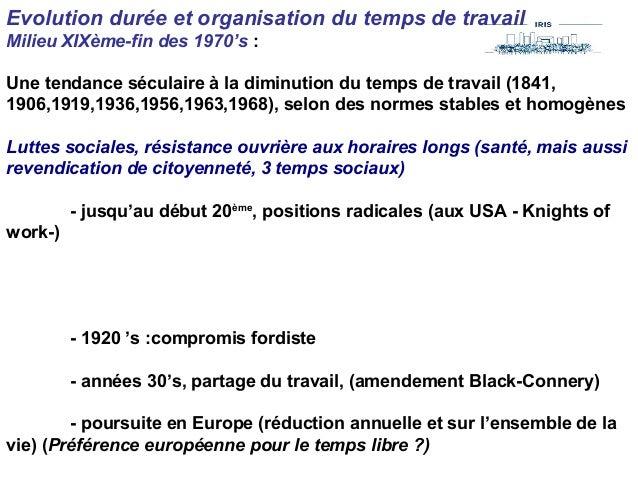 Evolution durée et organisation du temps de travail Milieu XIXème-fin des 1970's : Une tendance séculaire à la diminution ...