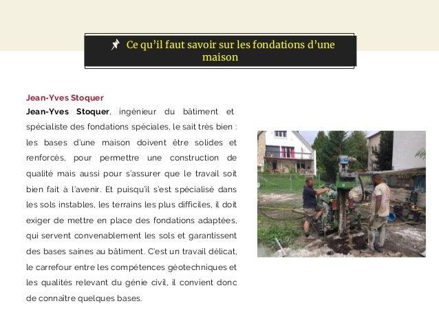 Jean-Yves Stoquer : ce qu'il faut savoir sur les fondations d'une maison Slide 2