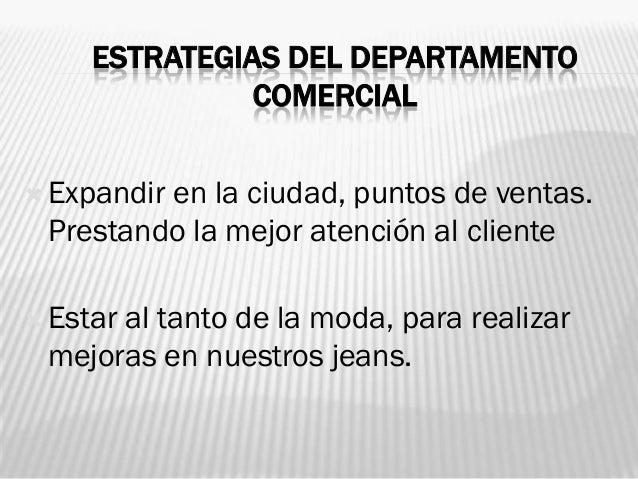 ESTRATEGIA DEL DEPARTAMENTO DE          TALENTO HUMANO Crear      proyectos de capacitación y motivación para todos nuest...