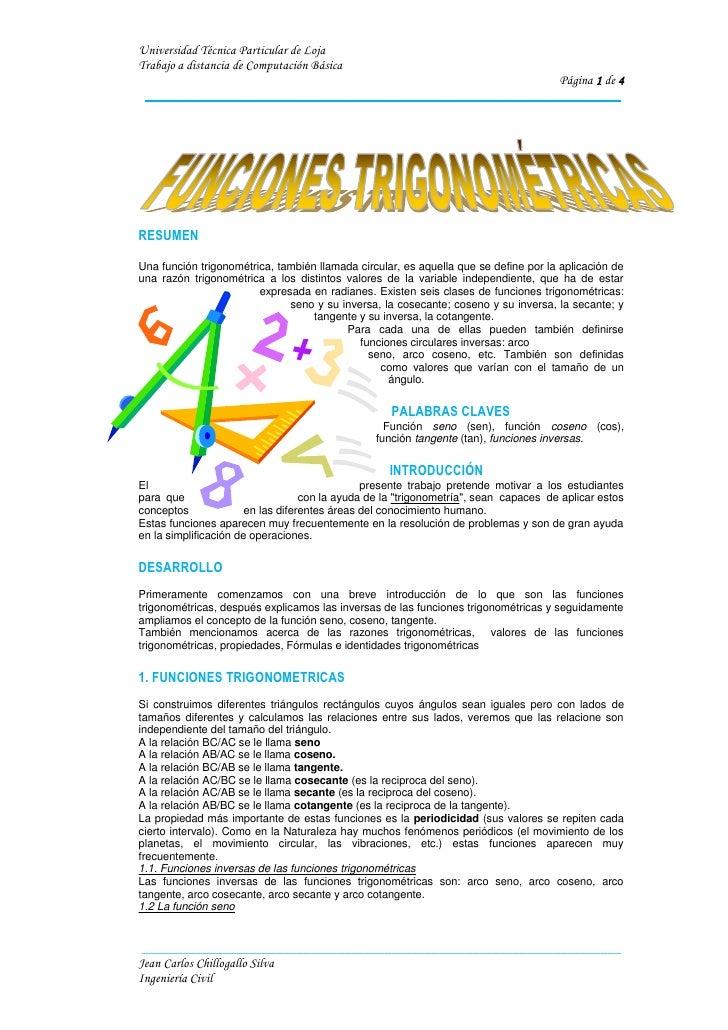 RESUMEN<br />-325755287655Una función trigonométrica, también llamada circular, es aquella que se define por la aplicación...