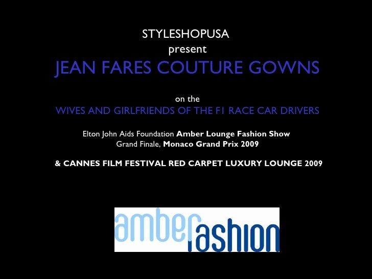 STYLESHOPUSA                        present JEAN FARES COUTURE GOWNS                             on the WIVES AND GIRLFRIE...