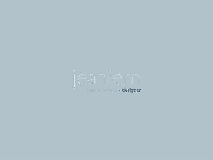 jeanfern jean fernandes • designer