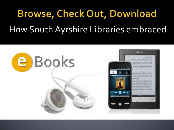 How South Ayrshire Libraries embraced e Books