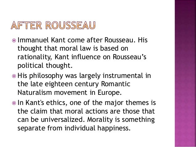 rousseau and kant on law essay Lawteacher the law essay professionals 0115 966 7966 today's opening times 10:00 - 20:00 (bst) home writing services   individual freedom is exchanged for living in a society based on law  rousseau, kant,and hegel by patrick riley these being unavailable to myself i hiredboth the original sources ie leviathan and social contract.