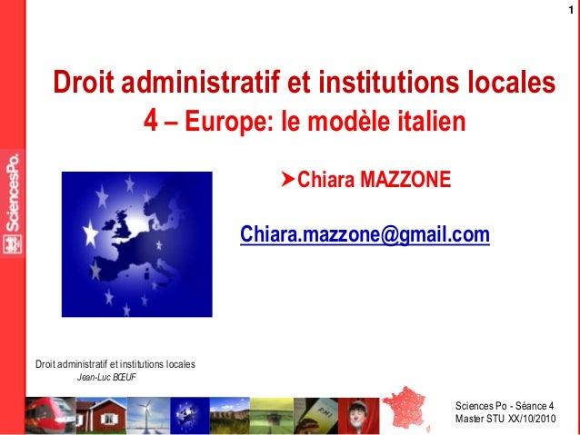 Sciences Po - Séance 4 Master STU XX/10/2010 Droit administratif et institutions locales Jean-Luc BŒUF 1 Droit administrat...