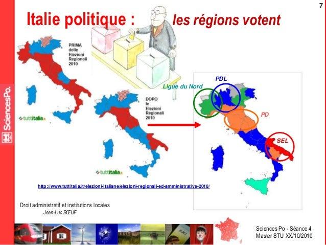 Sciences Po - Séance 4 Master STU XX/10/2010 Droit administratif et institutions locales Jean-Luc BŒUF 7 Italie politique ...