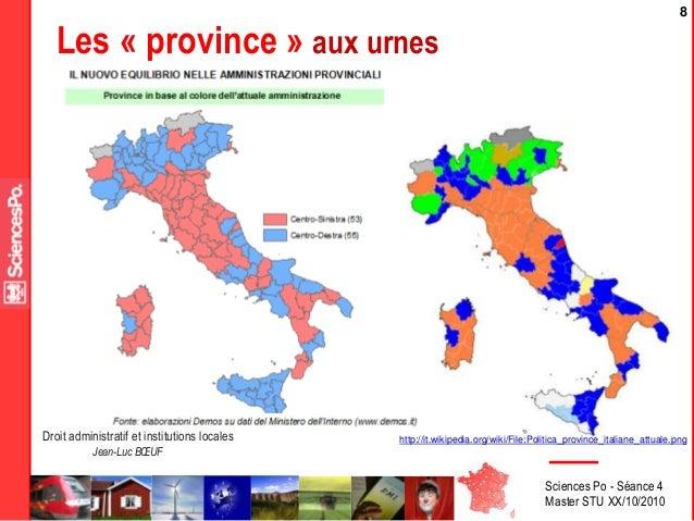 Sciences Po - Séance 4 Master STU XX/10/2010 Droit administratif et institutions locales Jean-Luc BŒUF 8 http://it.wikiped...