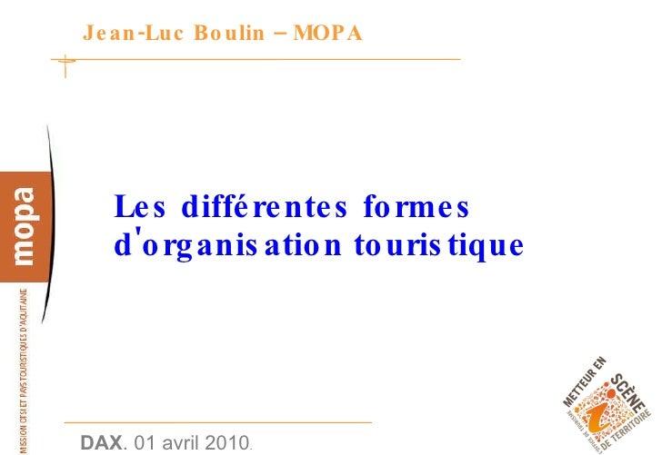 Jean-Luc Boulin – MOPA Les différentes formes d'organisation touristique