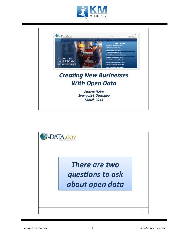 Crea�ng	  New	  Businesses	  	                        With	  Open	  Data	                                  Jeanne	  Holm	 ...
