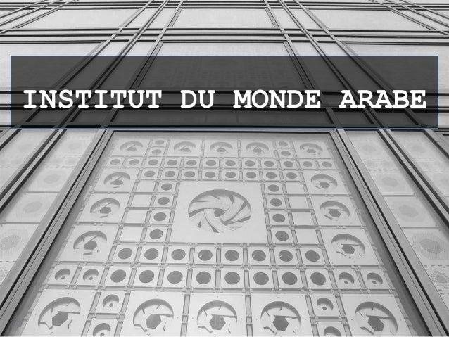 Institut Du Monde Arabe By Jean Nouvel