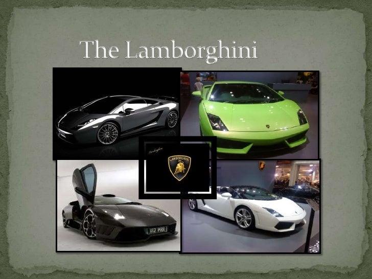 The Lamborghini <br />