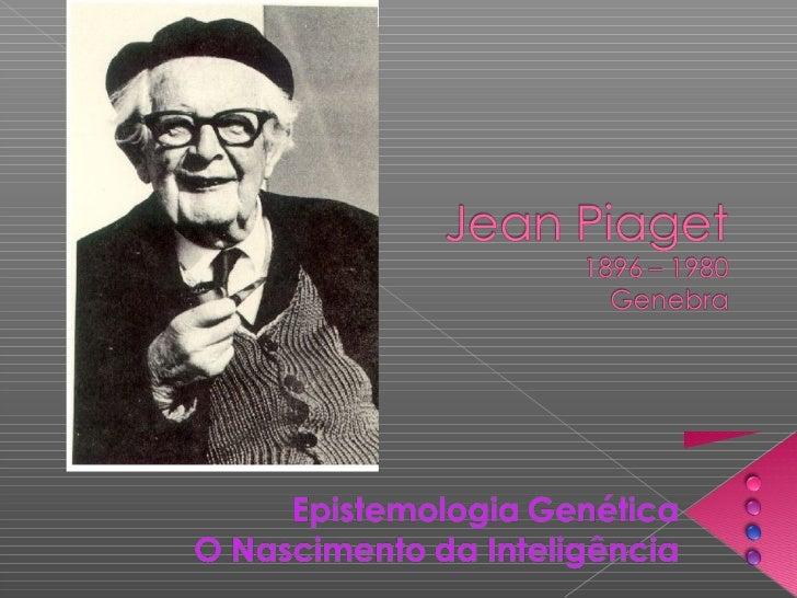 """   """"o conhecimento não poderia ser    concebido como algo predeterminado    nas estruturas internas do indivíduo, pois   ..."""