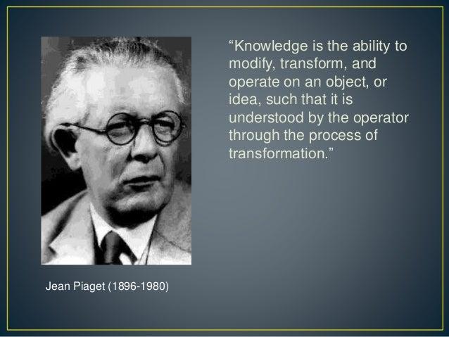 the developmental theories of jean piaget Theories of cognitive development jean piaget beginning about 1920, piaget developed the first 'cognitive' theory.