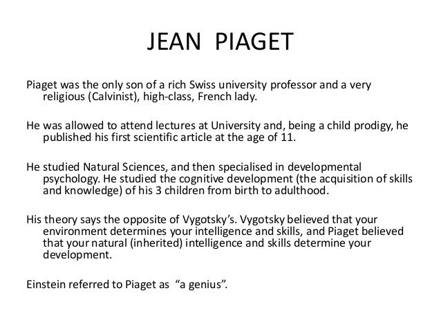 jean piaget and high school cognitive This mini-lecture describes some of the basic elements of piaget's theories of cognitive development dr andy johnson, wwwopdt-com.