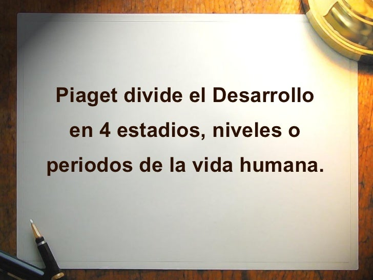 Piaget - Etapas cognitivas Slide 3