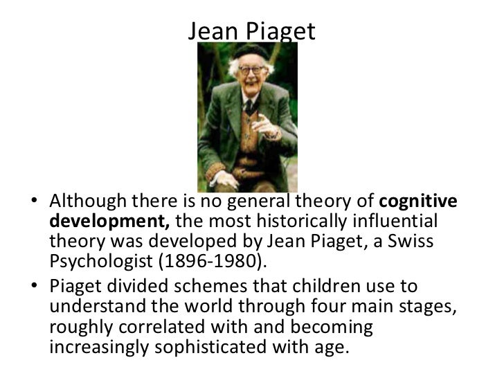 jean piaget the four stages of cognitive theory Jean piaget: a cognitive account  drew upon ideas from group theory in mathematics and formal logic  piaget's four stages (cont.