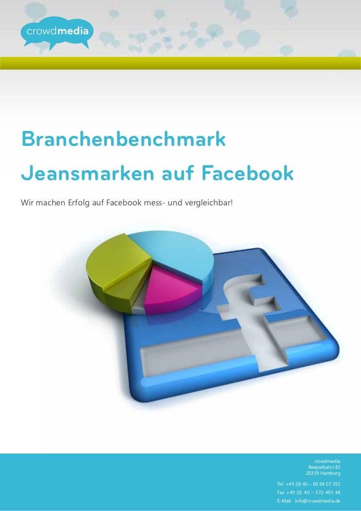 BranchenbenchmarkJeansmarken auf FacebookWir machen Erfolg auf Facebook mess- und vergleichbar!                           ...