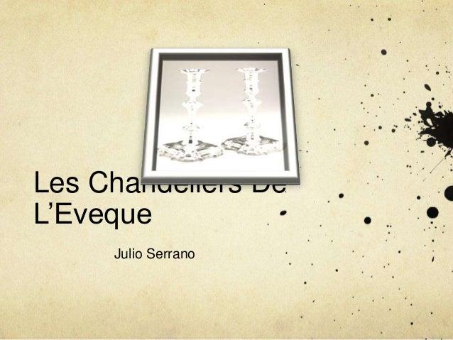 Les Chandeliers De L'Eveque Julio Serrano