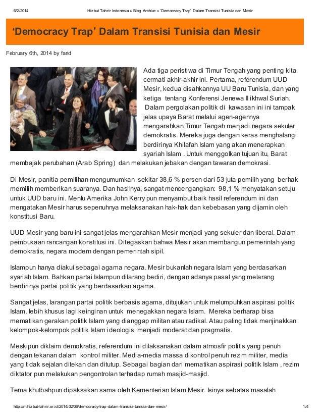 6/2/2014  Hizbut Tahrir Indonesia » Blog Archive » 'Democracy Trap' Dalam Transisi Tunisia dan Mesir  'Democracy Trap' Dal...