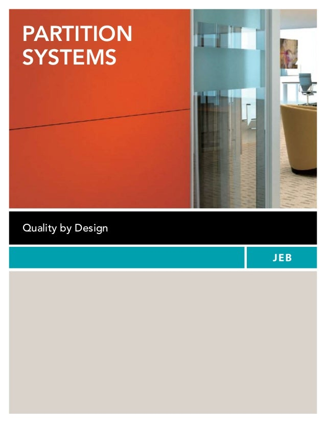 PARTITION SYSTEMS Quality by Design