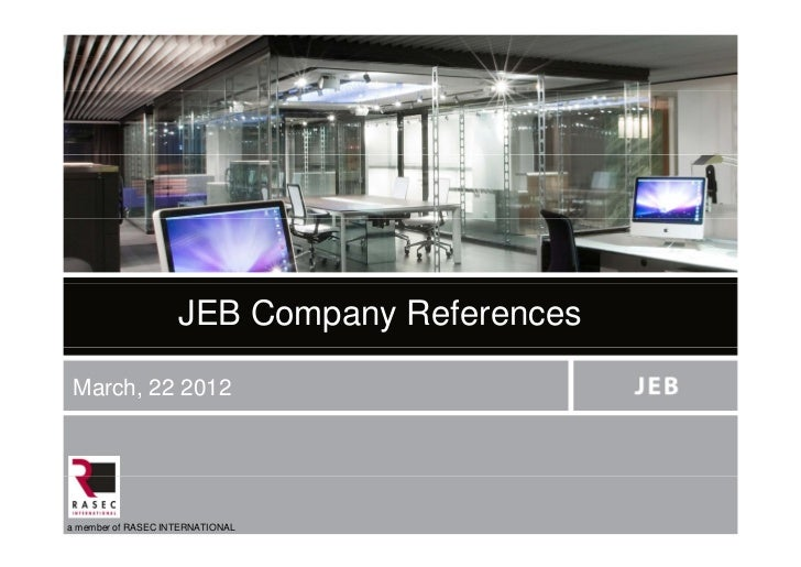 JEB Company References March, 22 2012a member of RASEC INTERNATIONAL