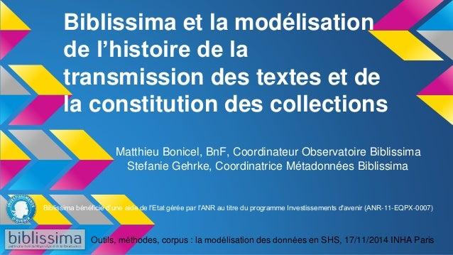 Biblissima et la modélisation  de l'histoire de la  transmission des textes et de  la constitution des collections  Matthi...