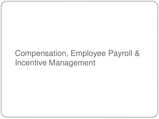 the three parts of compensation are wages incentives and benefits