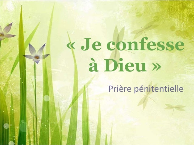 « Je confesse à Dieu » Prière pénitentielle