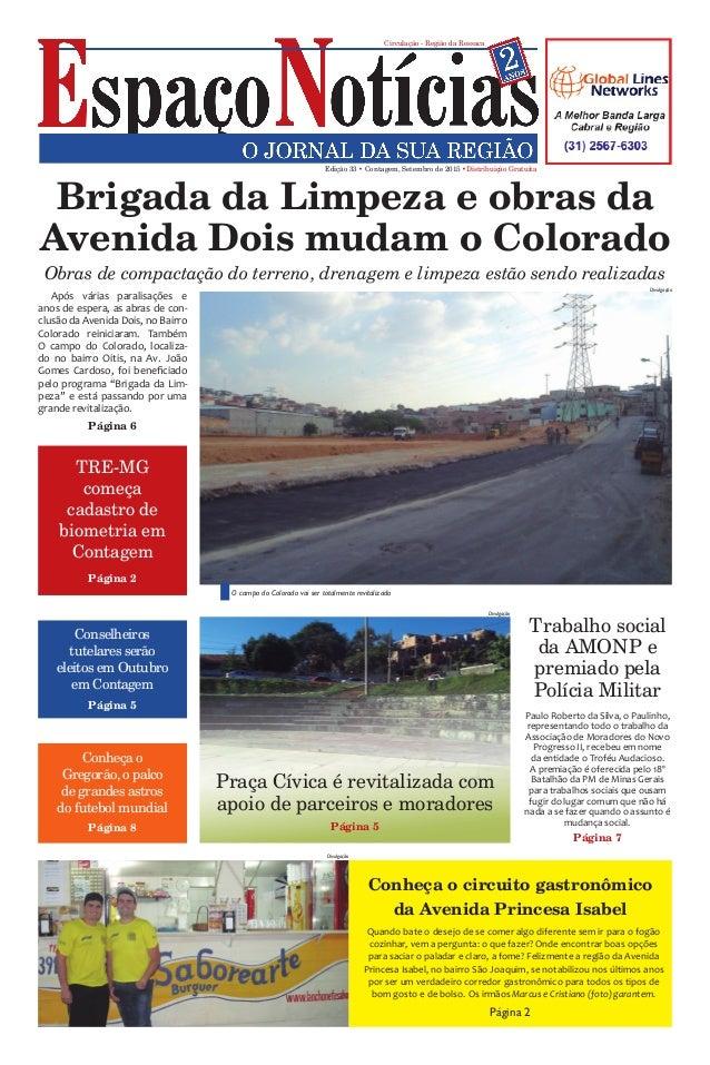 Paulo Roberto da Silva, o Paulinho, representando todo o trabalho da Associação de Moradores do Novo Progresso II, recebeu...