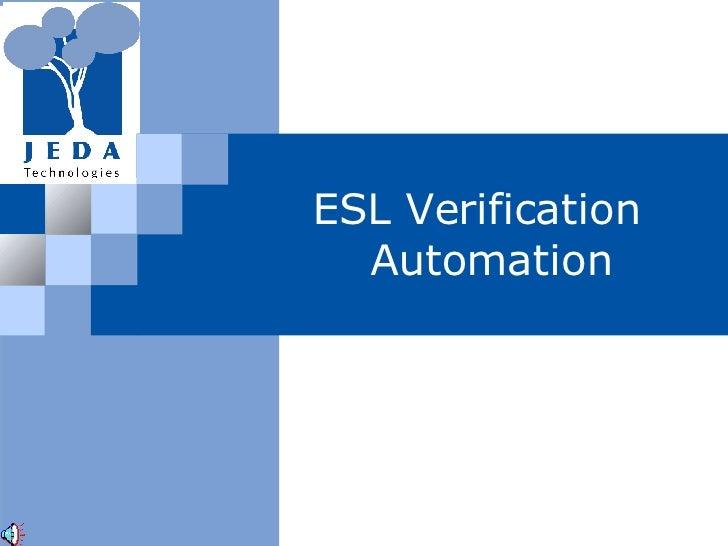 ESL Verification   Automation