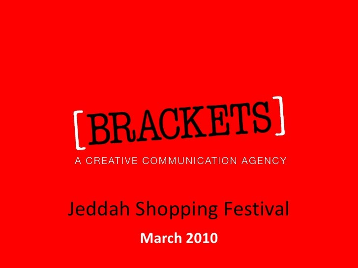 Jeddah Shopping Festival       March 2010