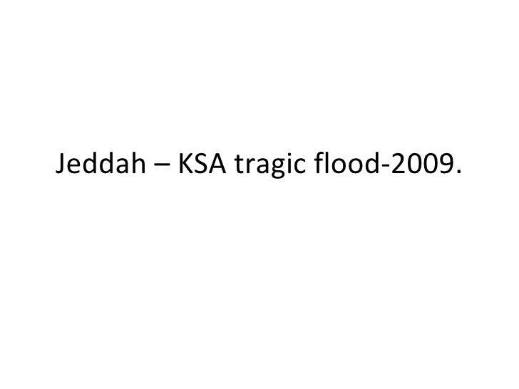 Jeddah – KSA tragic flood-2009.