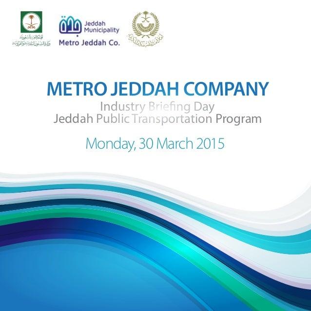 Jeddah metro full presentation - Briefing Day March, 30th