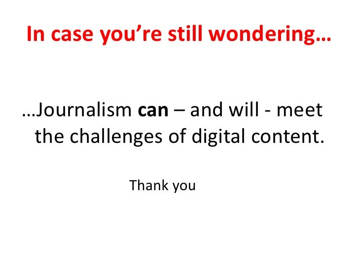 How journalism faces the challenges of digital 24 spiritdancerdesigns Gallery