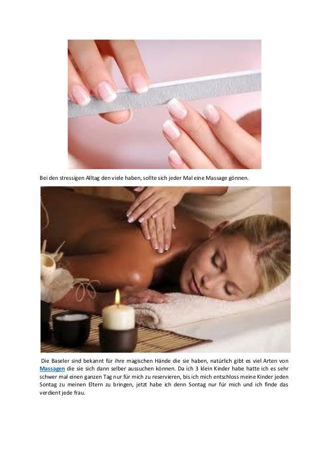 Bei den stressigen Alltag den viele haben, sollte sich jeder Mal eine Massage gönnen. Die Baseler sind bekannt für ihre ma...