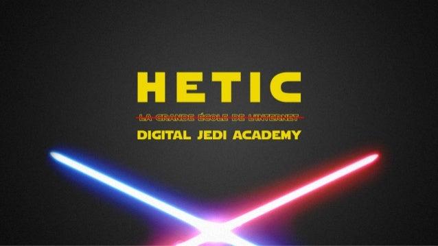 Jedi academy - HETIC