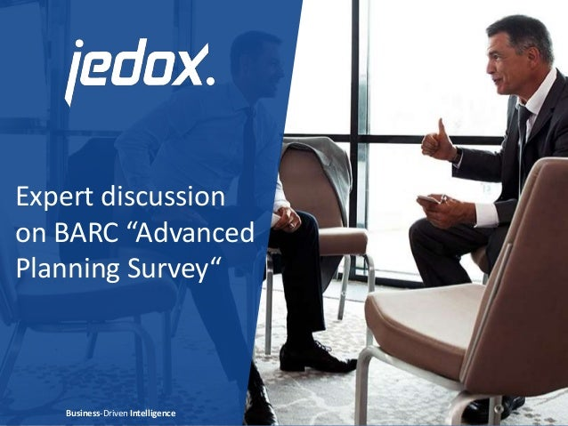 """Expert discussion on BARC """"Advanced Planning Survey"""" Business-Driven Intelligence"""