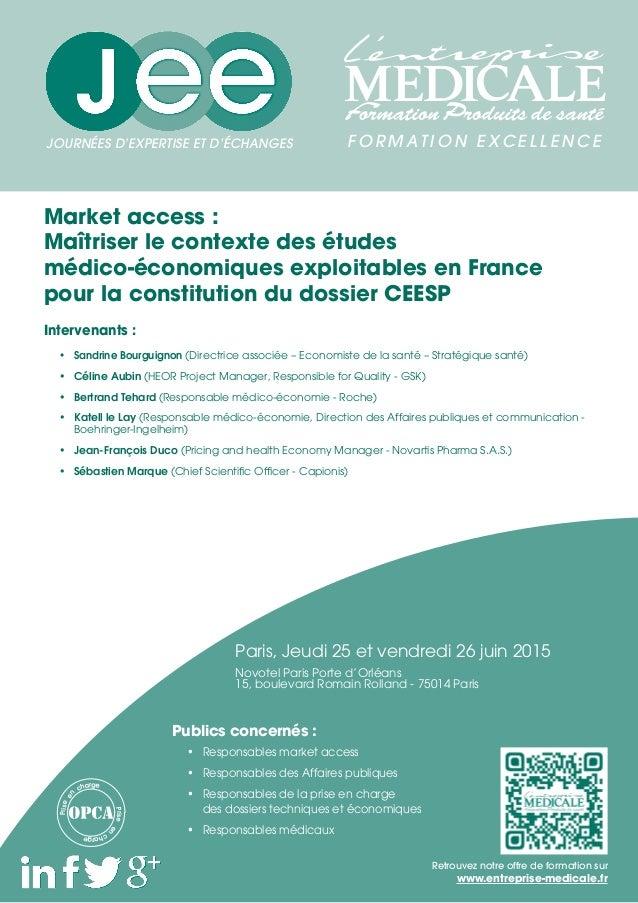Market access : Maîtriser le contexte des études médico-économiques exploitables en France pour la constitution du dossier...
