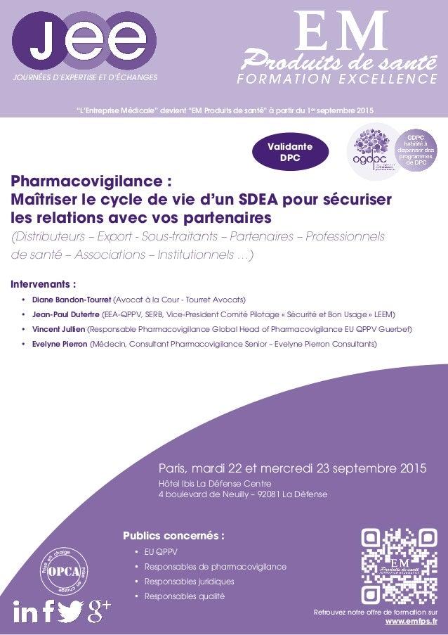 """""""L'Entreprise Médicale"""" devient """"EM Produits de santé"""" à partir du 1er septembre 2015 Intervenants : • Diane Bandon-Tourr..."""