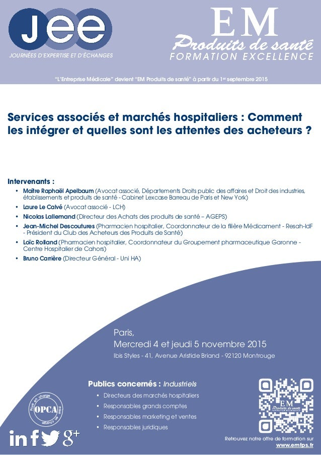 """""""L'Entreprise Médicale"""" devient """"EM Produits de santé"""" à partir du 1er septembre 2015 Intervenants : • Maître Raphaël Ape..."""