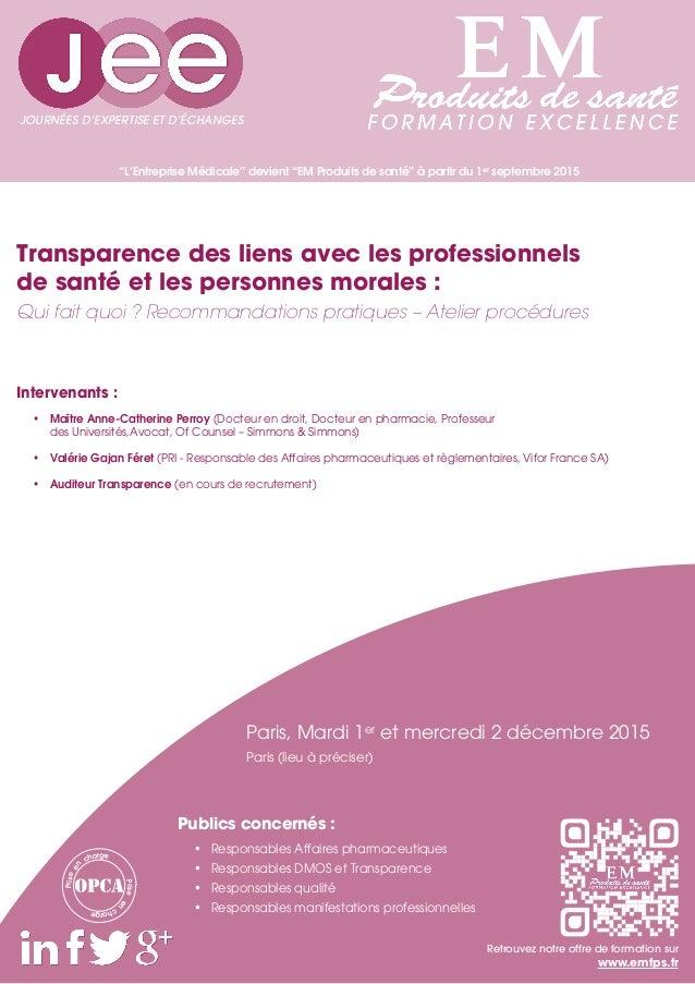 """""""L'Entreprise Médicale"""" devient """"EM Produits de santé"""" à partir du 1er septembre 2015 Intervenants : • Maître Anne-Cather..."""