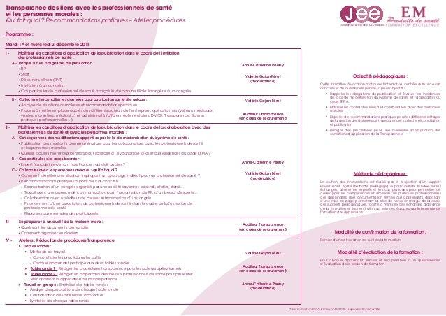 1 et 2 décembre 2015   Transparence des liens avec les professionnels de santé et les personnes morales Slide 2