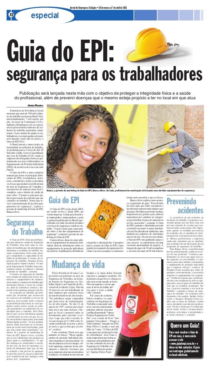 Jornal de Empregos e Estágios • 18 de março a 1º de abril de 2011  12                       especialGuia do EPI:segurança ...