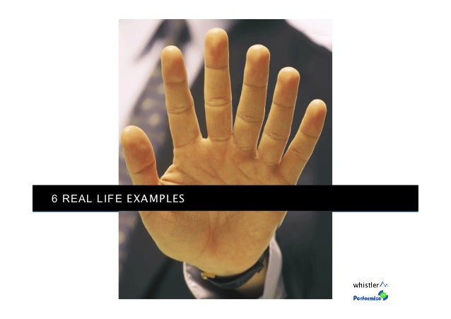 6 REAL LIFE EXAMPLES