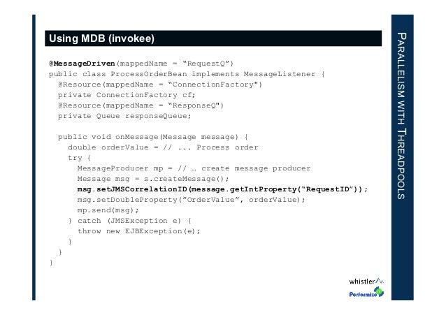 "@MessageDriven(mappedName = ""RequestQ"") public class ProcessOrderBean implements MessageListener { @Resource(mappedName = ..."