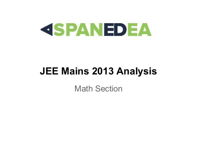 JEE Mains 2013 Analysis Math Section
