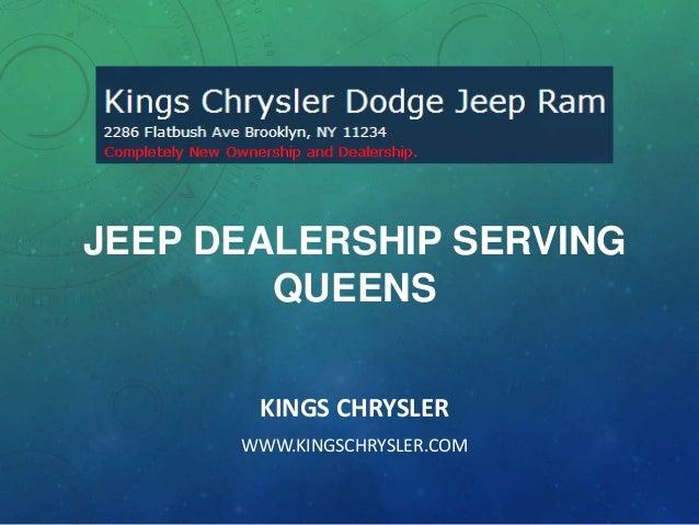 JEEP DEALERSHIP SERVING QUEENS KINGS CHRYSLER WWW.KINGSCHRYSLER.COM